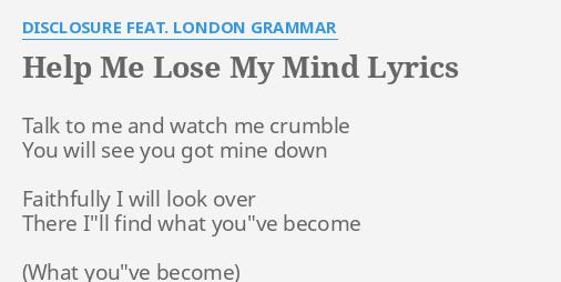 Disclosure T-SHIRT Help Me Lose My Mind London Grammar Album song lyrics print