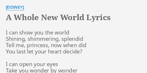 A Whole New World Lyrics By Disney I Can Show You