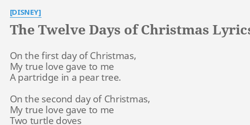 12 Days Of Christmas Lyrics.The Twelve Days Of Christmas Lyrics By Disney On The