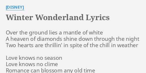 winter wonderland lyrics by disney over the ground lies