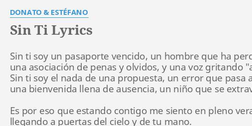 Sin Ti Lyrics By Donato Estéfano Sin Ti Soy Un