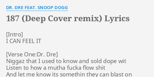 187 (DEEP COVER REMIX)