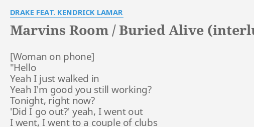 MARVINS ROOM / BURIED ALIVE (INTERLUDE)\