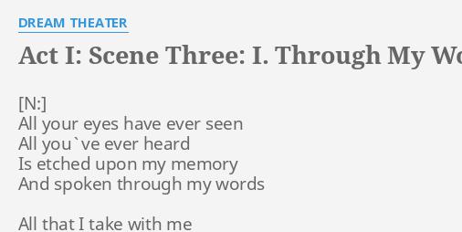 Scene Three: I. Through My Words