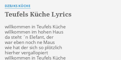 In Teufels Küche | Teufels Kuche Lyrics By Dziuks Kuche Willkommen In Teufels Kuche