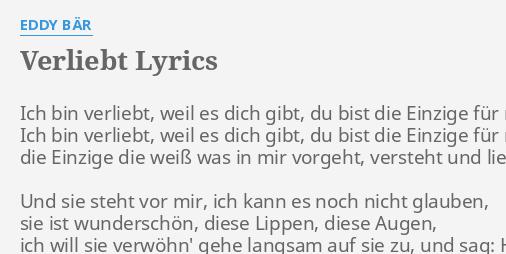 Verliebt Lyrics By Eddy Bär Ich Bin Verliebt Weil