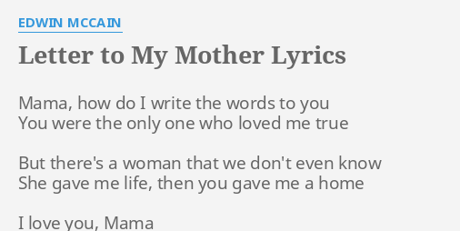 letter to my mother lyrics by edwin mccain mama how do i