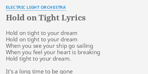 elo hold on tight to your dreams