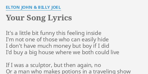 Elton John Your Song Lyrics