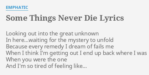 good things never die