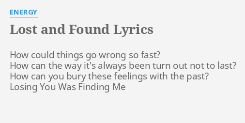 You get lost you can always be found lyrics