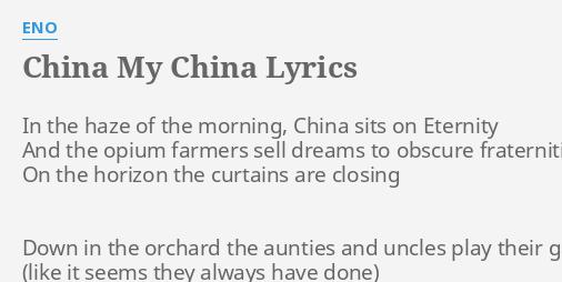 CHINA MY CHINA