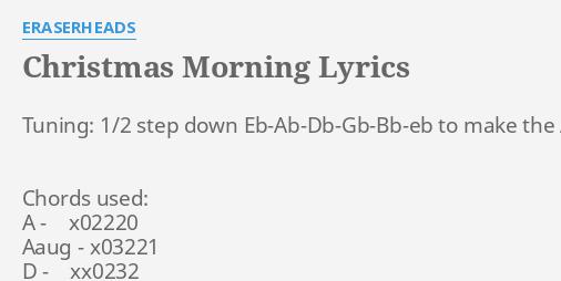 Christmas Morning Lyrics By Eraserheads Tuning 12 Step Down