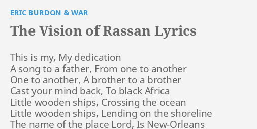 The Vision Of Rassan Lyrics By Eric Burdon War This Is My My