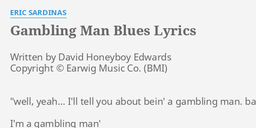 Gambling blues lyrics electronic devices beat slot machines