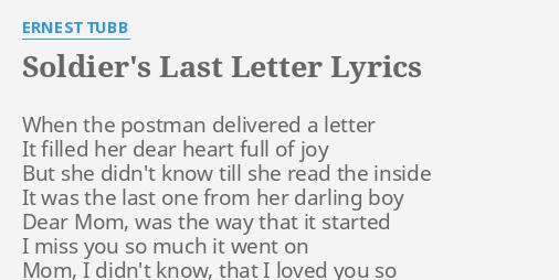 Soldiers Last Letter.Soldier S Last Letter Lyrics By Ernest Tubb When The