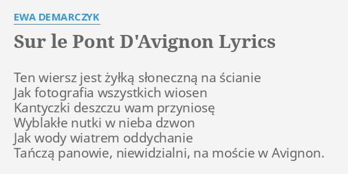 Sur Le Pont Davignon Lyrics By Ewa Demarczyk Ten Wiersz