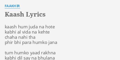 kash hum juda na hote song by fakhir