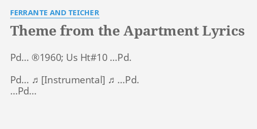 Theme From The Apartment Lyrics By Ferrante And Teicher Pd 1960 Us Ht 10