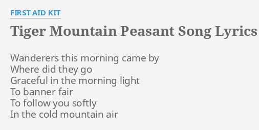 Tiger Mountain Peasant Song Kbcorporate