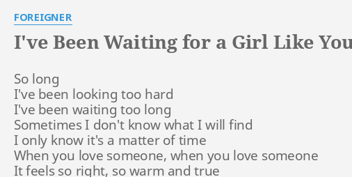 Girl a ive like waiting you been free for mp3 Download Latest
