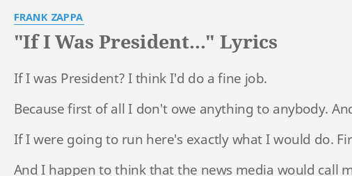 what would i do if i were president