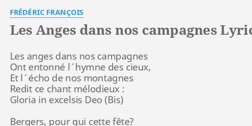 Les anges dans nos campagnes lyrics by fr d ric fran ois for Dans banga paroles