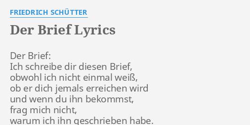 Der Brief Lyrics By Friedrich Schütter Der Brief Ich Schreibe