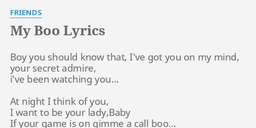 My Boo Lyrics By Friends Boy You Should Know