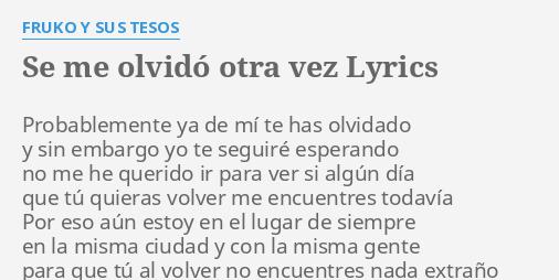 Se Me Olvidó Otra Vez Lyrics By Fruko Y Sus Tesos Probablemente Ya De Mí