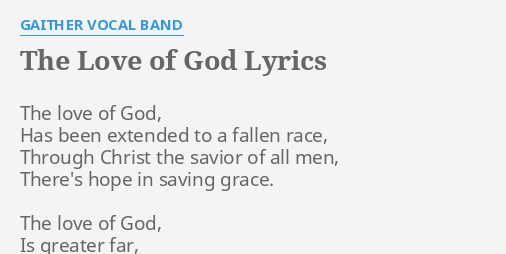 The Love Of God Lyrics By Gaither Vocal Band The Love Of God