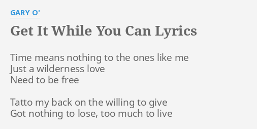 Love them while you can lyrics