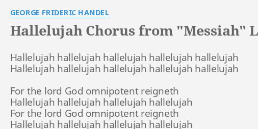 Hallelujah Chorus From Messiah Lyrics By George Frideric