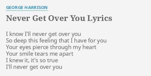 you ll never get over me lyrics