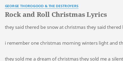 Light Of Christmas Lyrics.Rock And Roll Christmas Lyrics By George Thorogood The