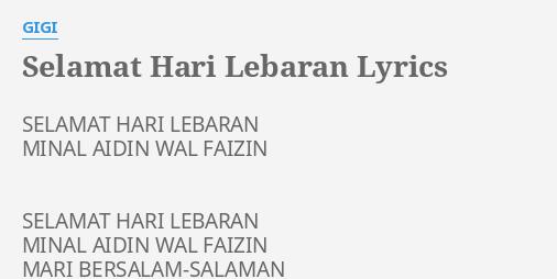 Selamat Hari Lebaran Lyrics By Gigi Selamat Hari Lebaran Minal