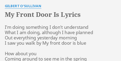 Mesmerizing Looking Out The Front Door Lyrics Images - Exterior ...