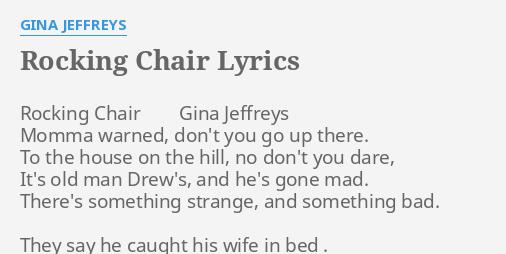 Stupendous Rocking Chair Lyrics By Gina Jeffreys Rocking Chair Gina Pdpeps Interior Chair Design Pdpepsorg