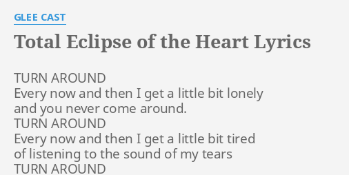 Total eclipse of the heart lyrics glee