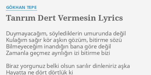 tanrim dert vermesin lyrics by gokhan