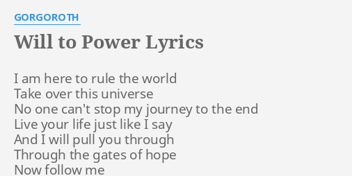 Will to power lyrics by gorgoroth i am here to will to power lyrics by gorgoroth i am here to publicscrutiny Gallery
