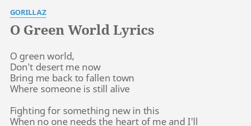O Green World Lyrics By Gorillaz O Green World Don T