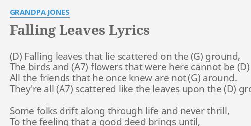 falling leaves lyrics by grandpa jones falling leaves that lie