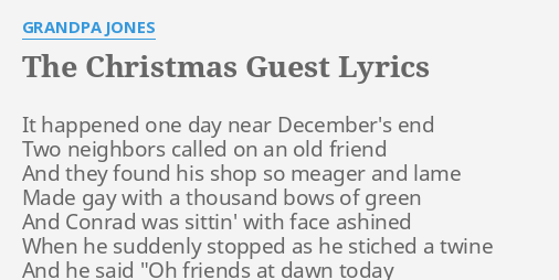 the christmas guest lyrics by grandpa jones it happened one day