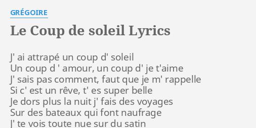 Le coup de soleil lyrics by gr goire j 39 ai attrap un - Paroles j ai attrape un coup de soleil ...