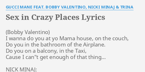 Bobby valentino sex in crazy places