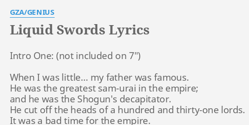 LIQUID SWORDS  LYRICS by GZA/GENIUS Intro One When I..  sc 1 st  FlashLyrics & LIQUID SWORDS