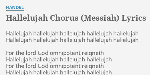 Hallelujah Chorus Messiah Lyrics By Handel Hallelujah