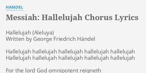 Messiah Hallelujah Chorus Lyrics By Handel Hallelujah