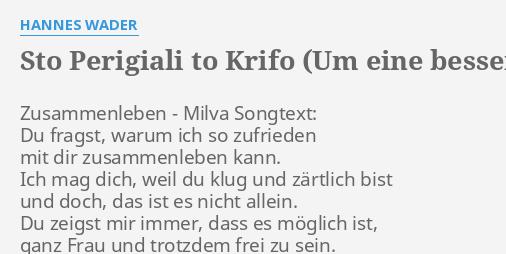 Sto Perigiali To Krifo Um Eine Bessere Welt Lyrics By Hannes